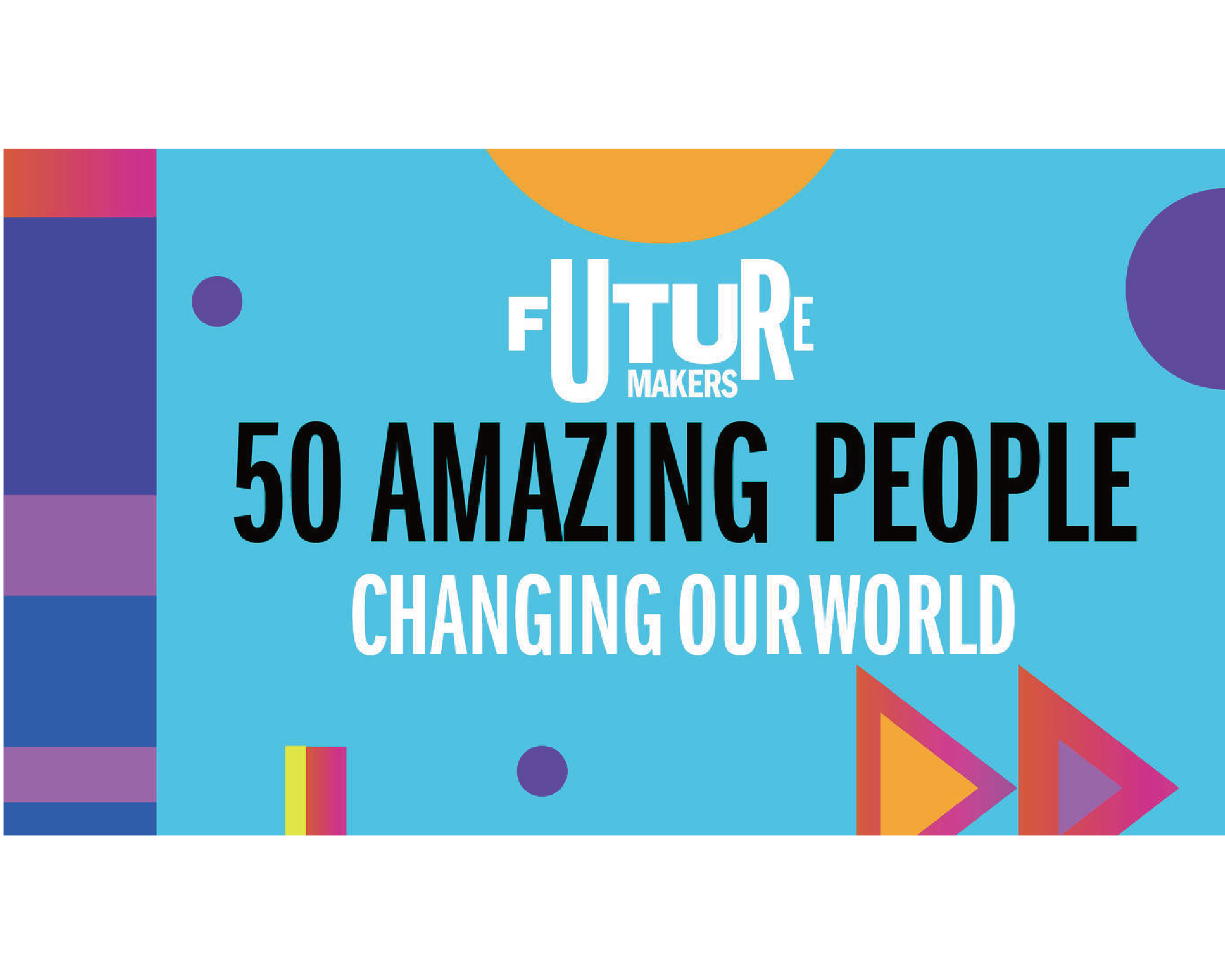Time Out reveals the list of 50 amazing people changing our world